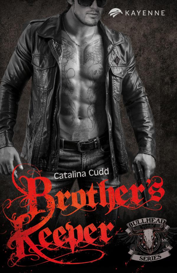 Kayenne Verlag Bullhead Series Brothers Keeper