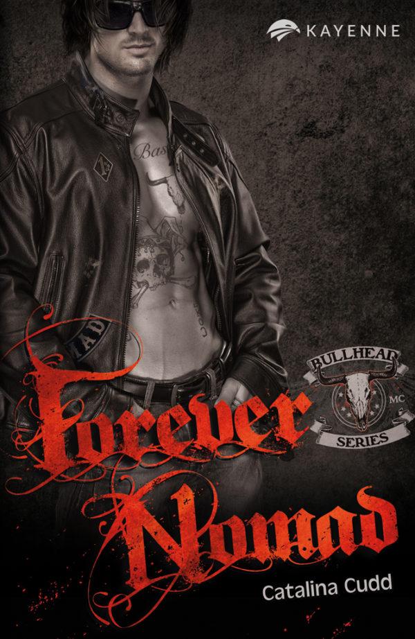 Kayenne Verlag Bullhead Series Forever Nomad